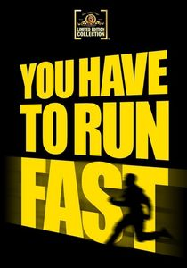 You Have to Run Fast
