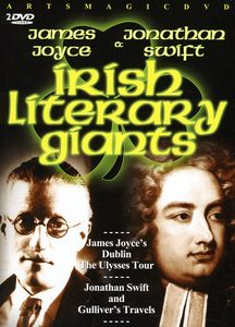 James Joyce & Jonathan Swift: Irish Literary Giants
