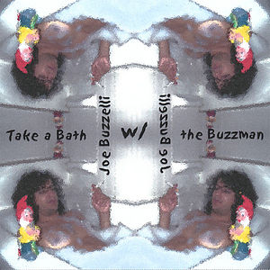 Take a Bath with the Buzzman