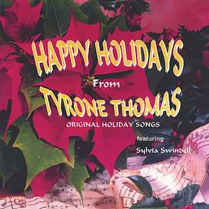 Happy Holidays from Tyrone Thomas