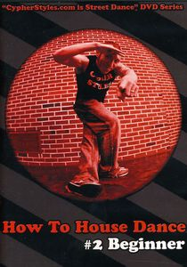 How to House Dance 2
