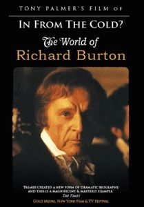 Tony Palmer's Film Of In From The Cold? The World Of Richard Burton