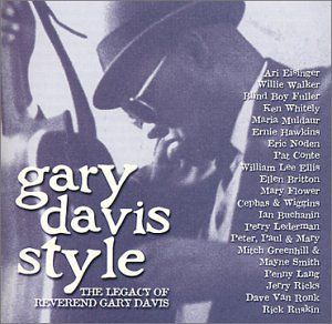 Gary Davis Style: The Legacy Of Reverend Gary Davis