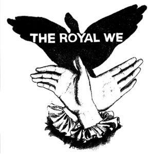 Royal We