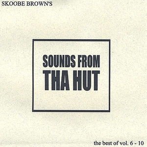 Sounds from Tha Hut the Best of 6-10
