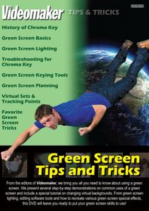 Green Screen Tips & Tricks