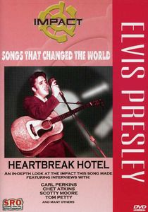 Elvis Presley: Heartbreak Hotel