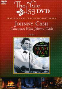 Christmas with Johnny Cash /  Yule Log
