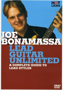 Joe Bonamassa: Lead Guitar Unlimited