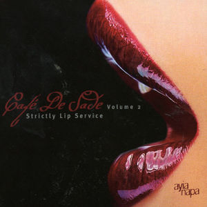 Cafe De Sade, Vol. 2: Strictly Lip