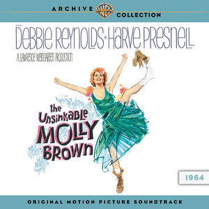Unsinkable Molly Brown (Original Soundtrack)