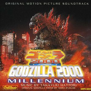Godzilla 2000: Millennium (Original Soundtrack)
