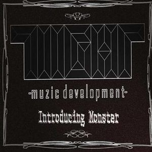 Tiight Muzic Development Introducing Monster