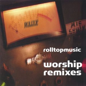 Worship Remixes /  Various