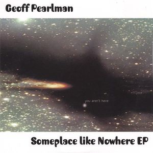 Someplace Like Nowhere EP