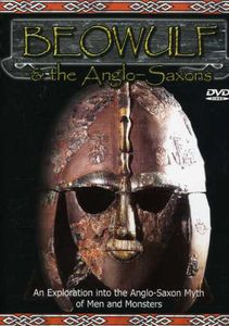 Beowulf and The Anglo-Saxons [Color] [Dolby]