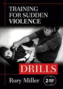 Drills: Training For Sudden Violence