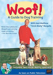 Woof! A Guide To Dog Training [Instructional]