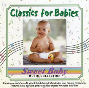 Sweet Baby Collection: Classics For Babies