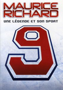 Maurice Richard-Une Legende Et Son Sport [Import]