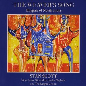 Weaver's Song: Bhajans of North India