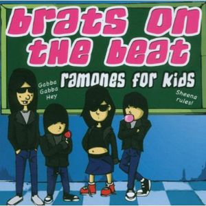 Brats on the Beat: Ramones for Kids /  Various