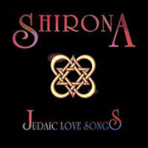 Shirona: Judaic Love Songs