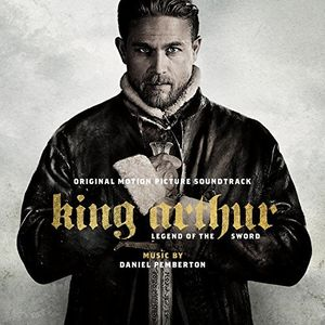 King Arthur: Legend of the Sword (Original Motion Picture Soundtrack) [Import]