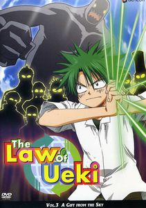 The Law Of Ueki, Vol. 3: A Gift From The Sky [Japanimation] [Full Screen]