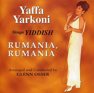 Yaffa Yarkoni Sings Yiddish Rumania Rumania