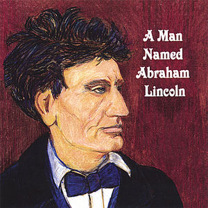 Man Named Abraham Lincoln
