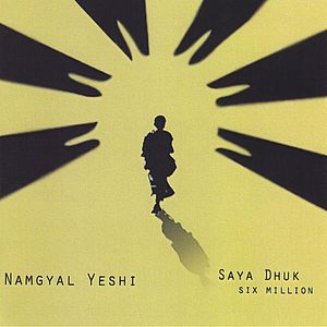 Saya Dhuk Six Million