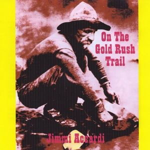 On the Gold Rush Trail