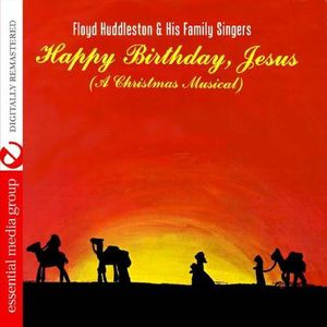 Happy Birthday, Jesus - a Christmas Musical