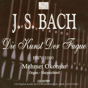 Die Kunst Der Fuge (The Art of Fugue) J.S. Bach