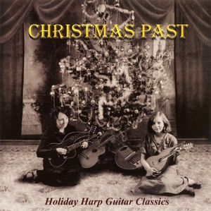 Christmas Past: Holiday Harp Guitar Classics /  Various