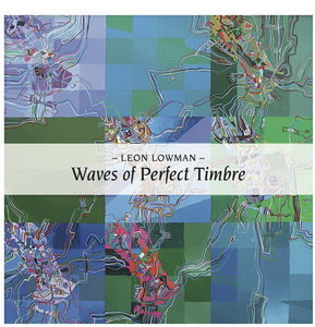 Waves of Perfect Timbre: Recordings 1982-1987