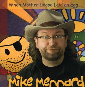When Mother Goose Laid An Egg