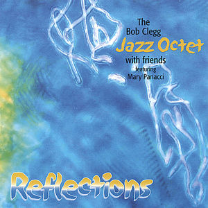 Bob Clegg Jazz Octet & Friends