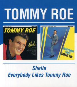 Sheila & Other Songs /  Everybody Likes Tommy Roe [Import]