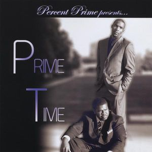 Percent Prime Presents: Prime Time