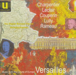 Versailles: Music from the Courts of Europe