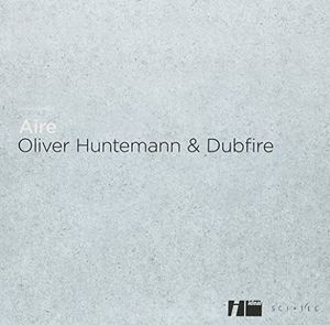 Huntemann, Oliver & Dubfire : Elements Series III: Aire