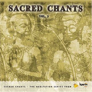 Sacred Chants 3