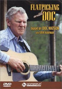 Flatpicking With Doc [Instructional]
