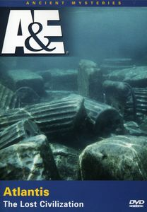 Ancient Mysteries: Atlantis Lost Civilization