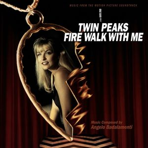 Twin Peaks: Fire Walk With Me (Original Soundtrack) [Import]
