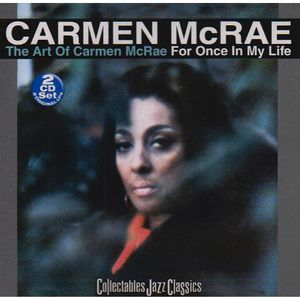 Art of Carmen McRae: For Once in My Life