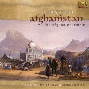 Afghan Ensemble: Songs from Afghanistan /  Various