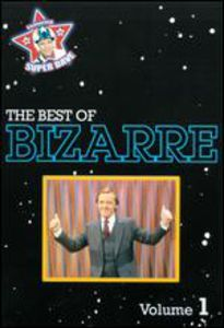 The Best of Bizarre: Volume 1 (Uncensored)